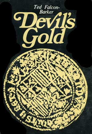 Devils Gold by Ted Falcon-Barker, Nautical Publishing Company, 1969